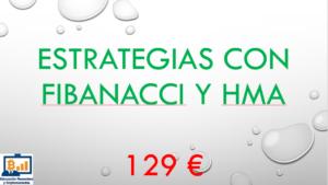 Estrategias con Fibonacci y HMA