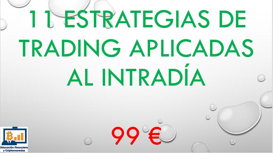 Lee más sobre el artículo 11 Estrategias de Trading aplicadas al Intradía (Volumen I)