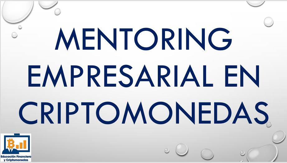 Lee más sobre el artículo Mentoring empresarial en blockchain y criptomonedas.