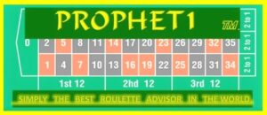 PROPHET1TM (The Best Roulette Advisor) Request your free trial NOW