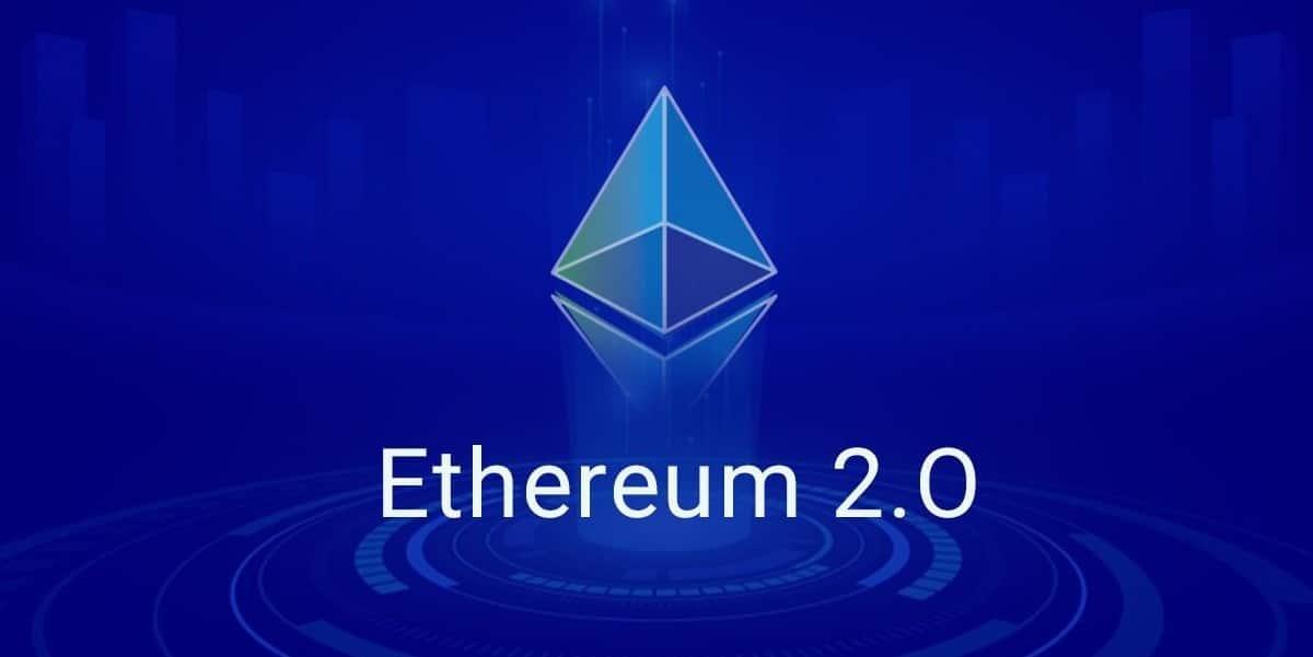 Ethereum 2.0 el futuro de Ethereum que ya esta aquí.