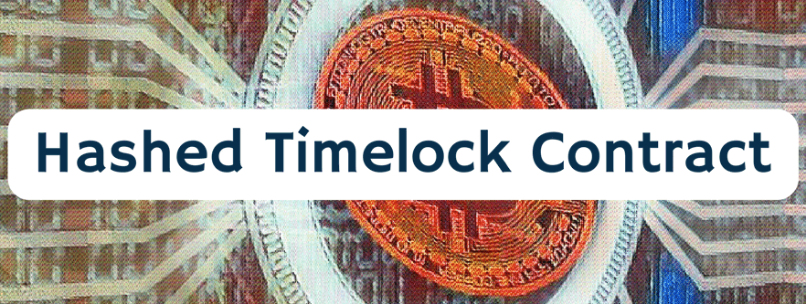 ¿Qué es un Hash Time Locked Contract (HTLC)?